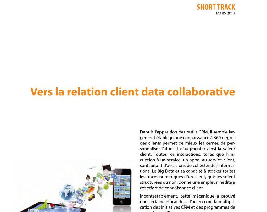 Vers la relation client data collaborative