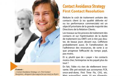 Contact Avoidance Strategy / First Contact Resolution